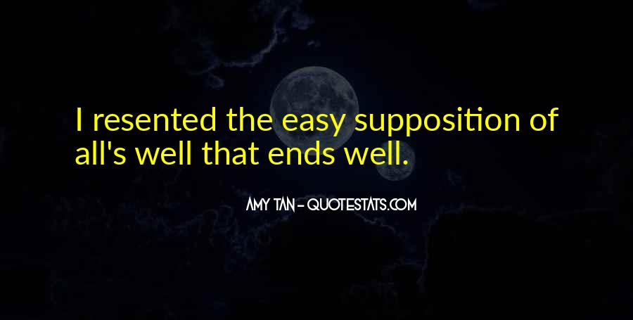 Quotes About Supposition #218726