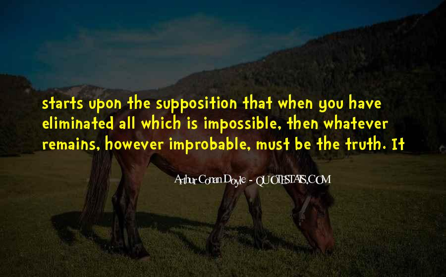 Quotes About Supposition #515412