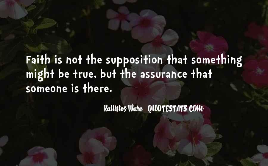 Quotes About Supposition #739847