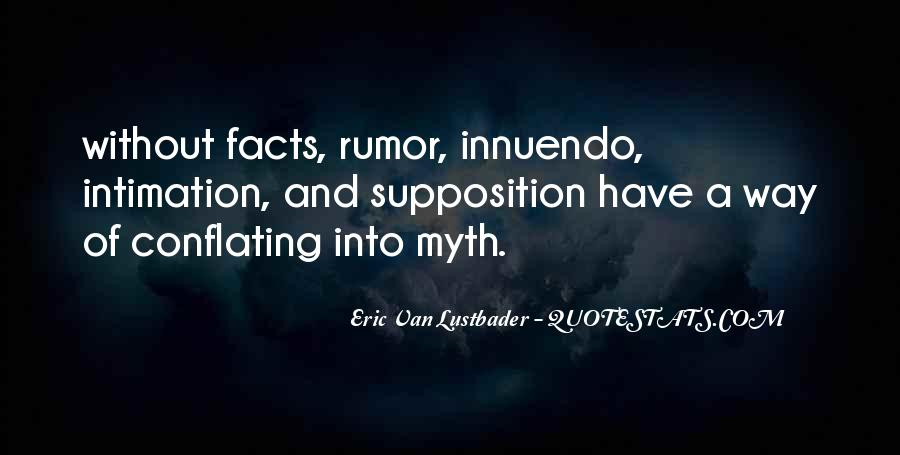 Quotes About Supposition #995781