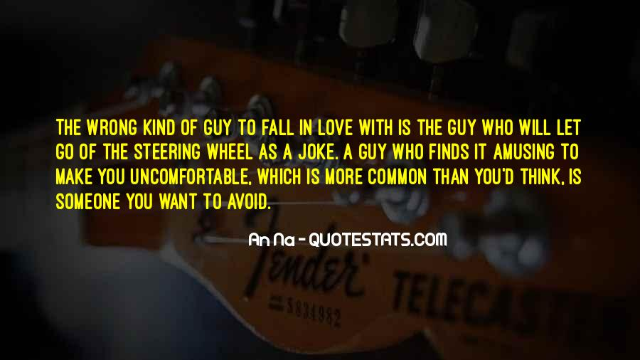 Quotes About Falling For The Wrong Guy #884107