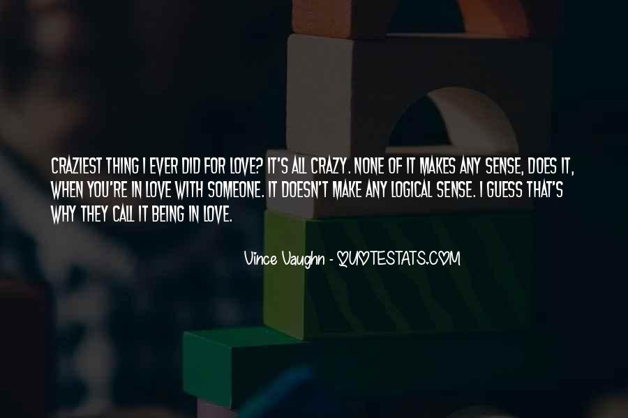 Top 39 Quotes About Being Crazy In Love: Famous Quotes ...