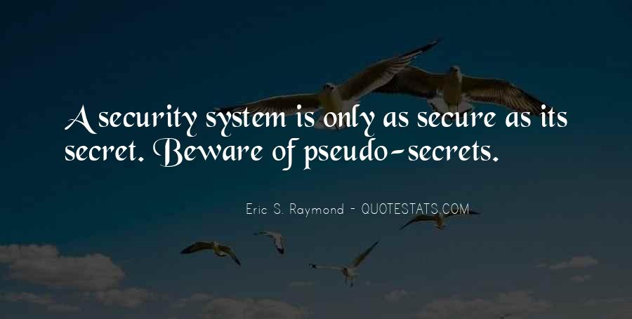 Quotes About Security Systems #1137041
