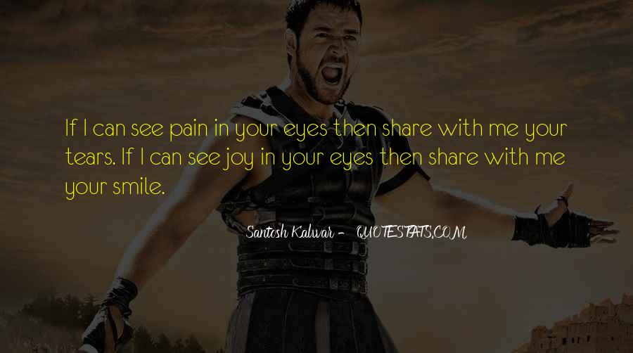 Quotes About Pain In Your Eyes #1833147