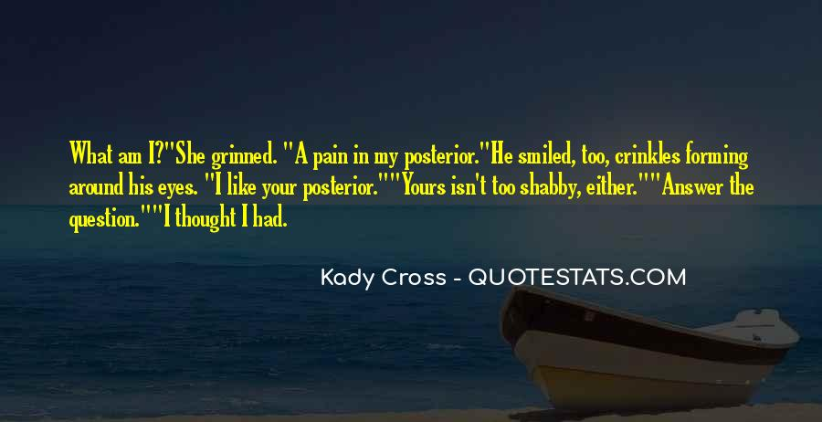 Quotes About Pain In Your Eyes #1841813