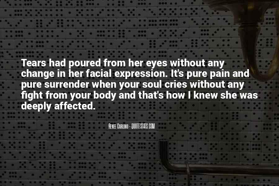 Quotes About Pain In Your Eyes #339804