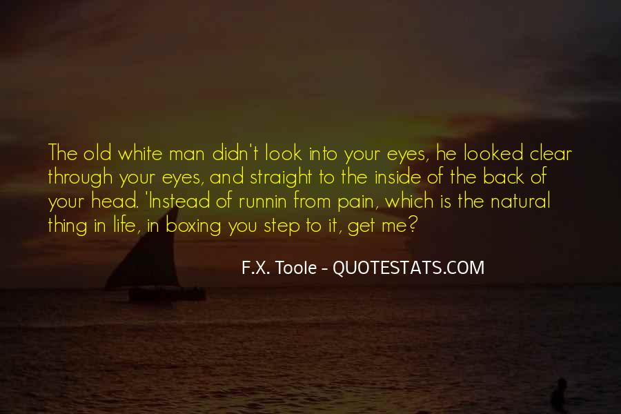 Quotes About Pain In Your Eyes #4295