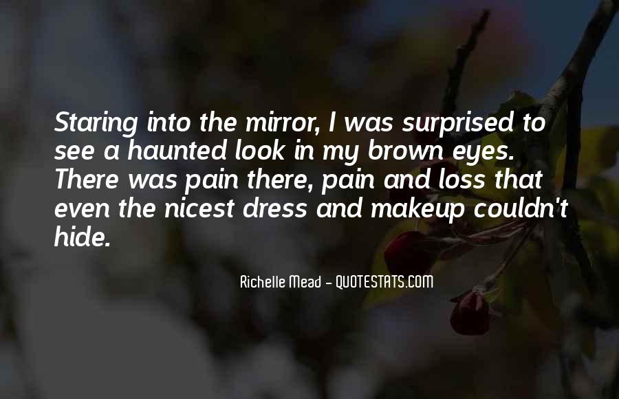 Quotes About Pain In Your Eyes #84848