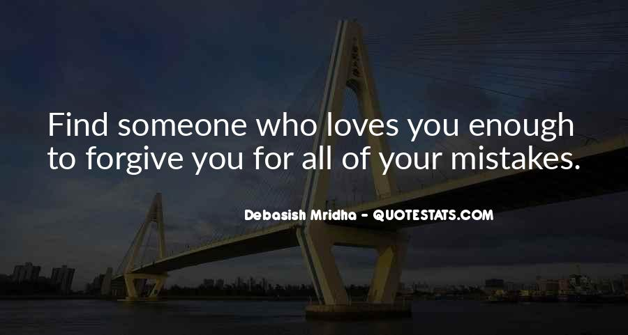 Quotes About Finding Someone That Loves You For You #1869799