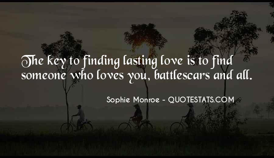 Quotes About Finding Someone That Loves You For You #607443