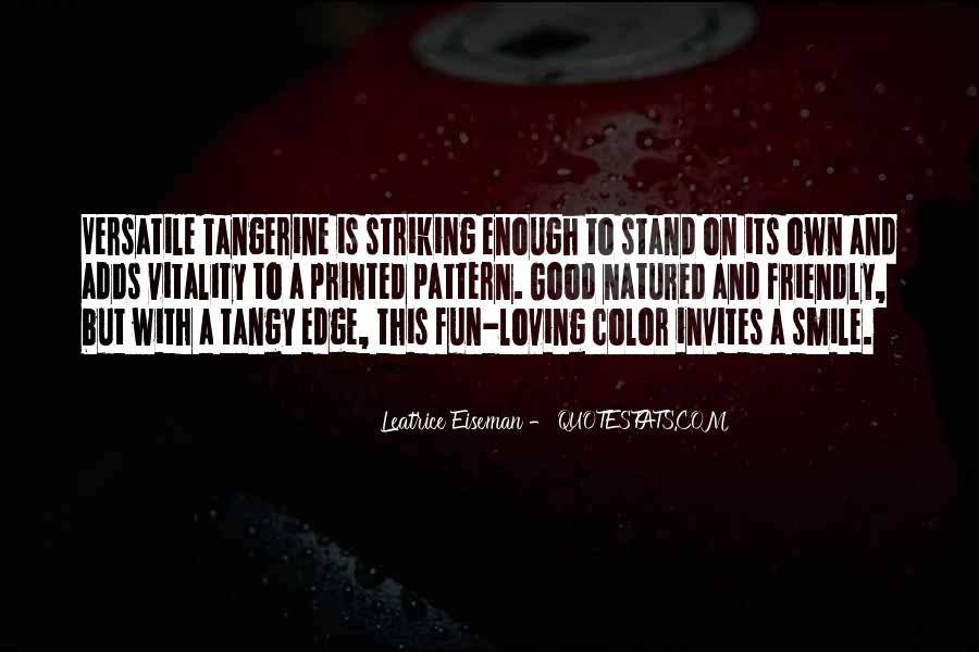 Quotes About Loving Enough To Let Go #329880