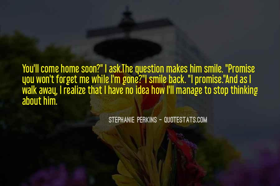 Quotes About Come Home Soon #838639