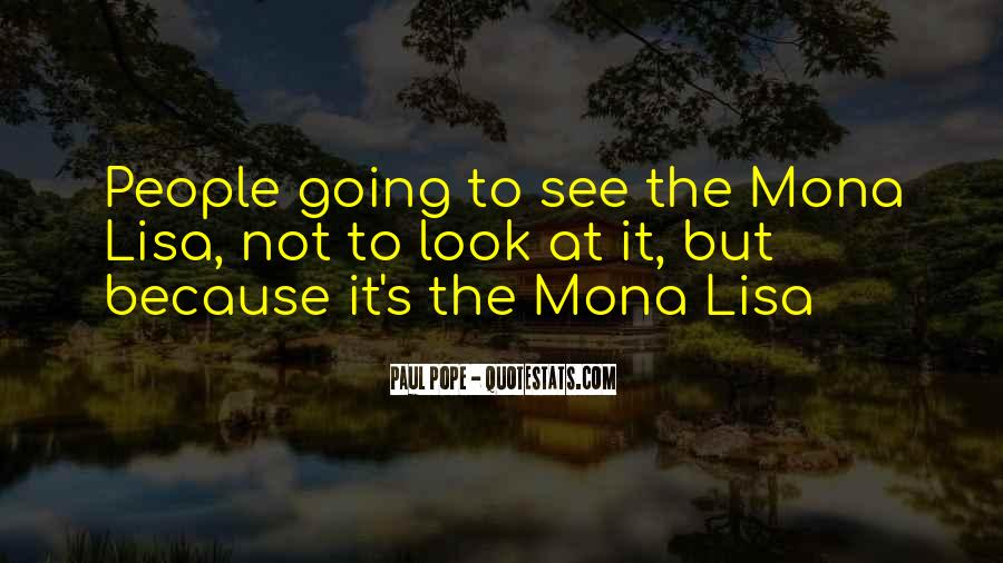 Quotes About The Mona Lisa #802383