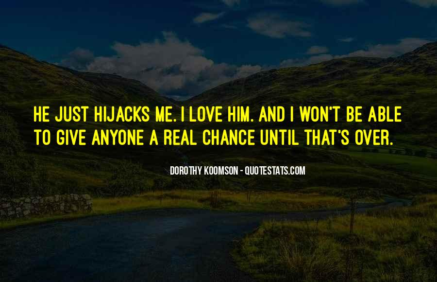 Quotes About Chance And Love #100416