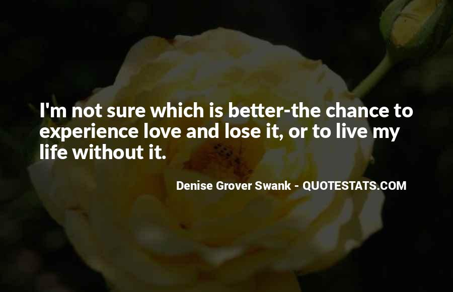 Quotes About Chance And Love #139433