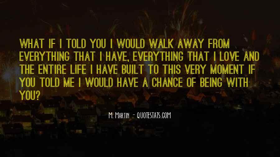Quotes About Chance And Love #182602