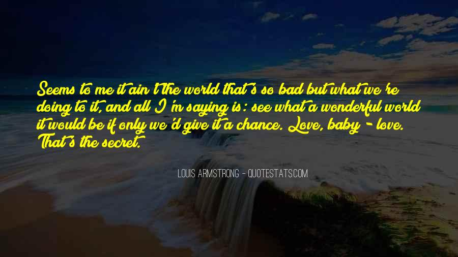 Quotes About Chance And Love #261986