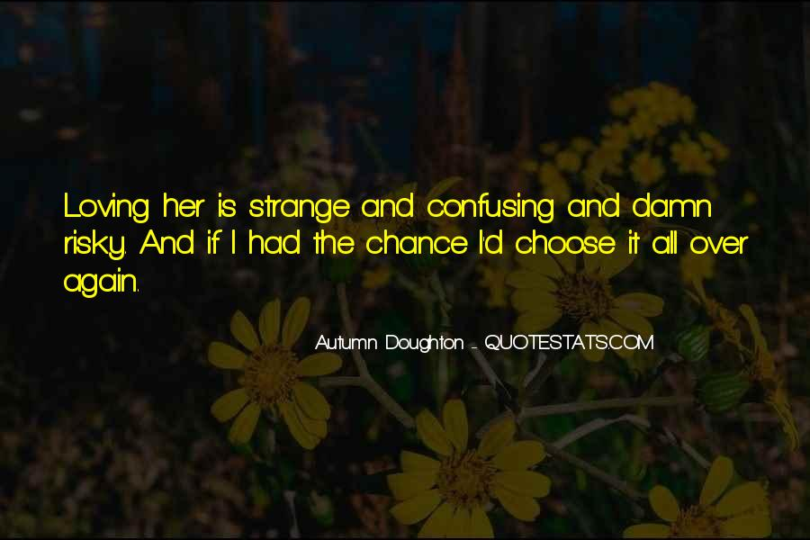 Quotes About Chance And Love #356034