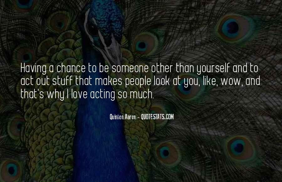Quotes About Chance And Love #4101
