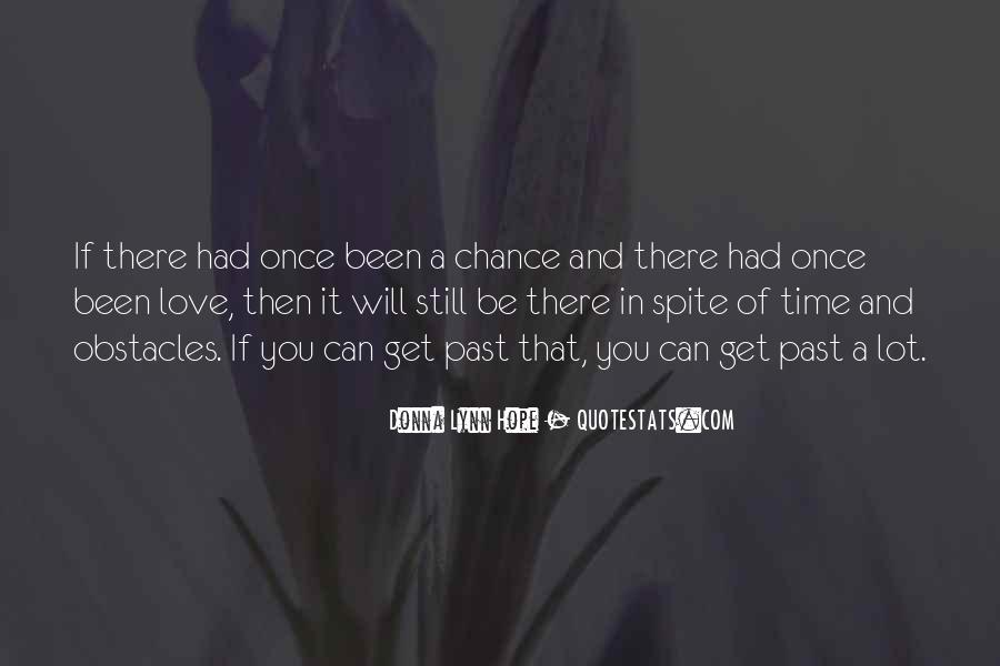 Quotes About Chance And Love #462241