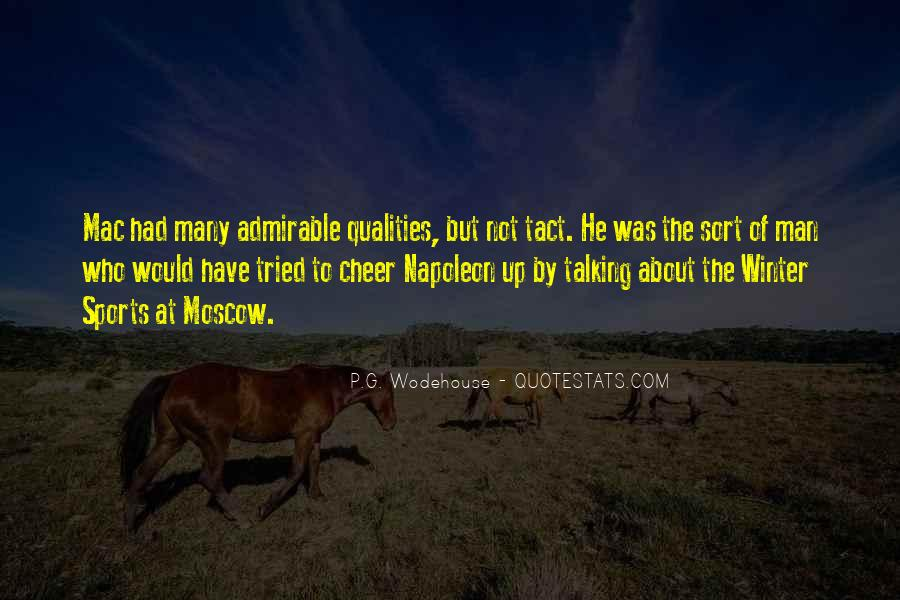 Quotes About Admirable Qualities #1534219