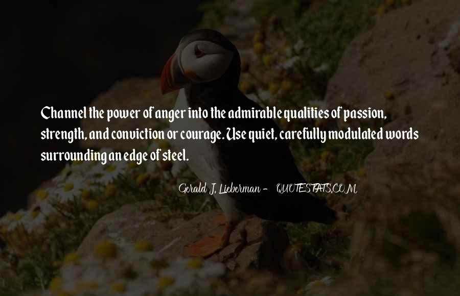 Quotes About Admirable Qualities #385650
