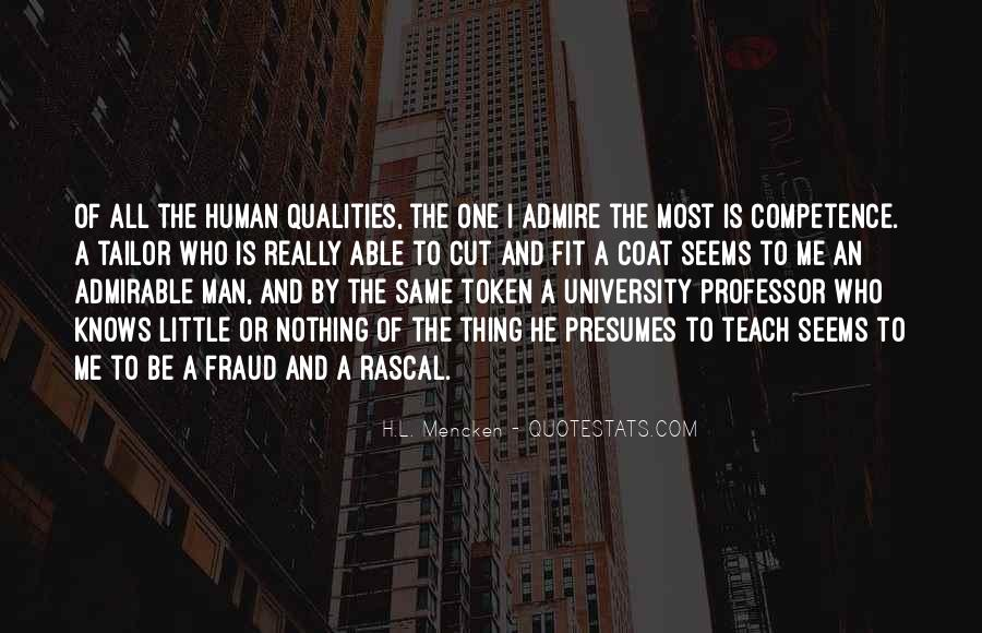 Quotes About Admirable Qualities #400100
