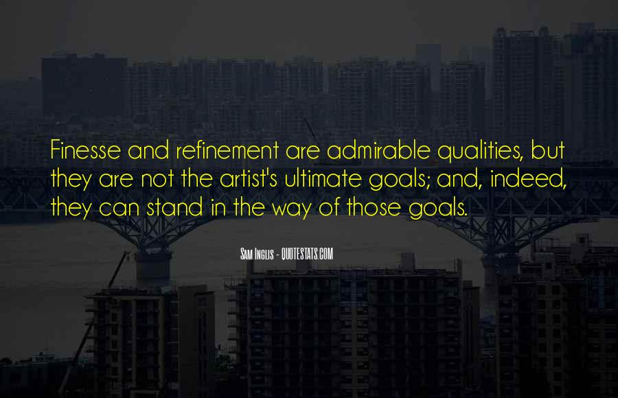 Quotes About Admirable Qualities #819291