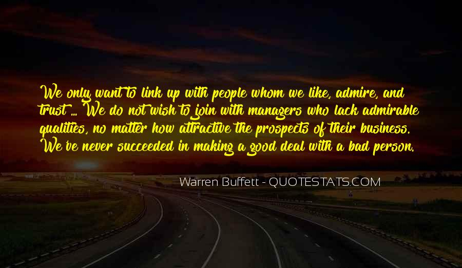 Quotes About Admirable Qualities #850437
