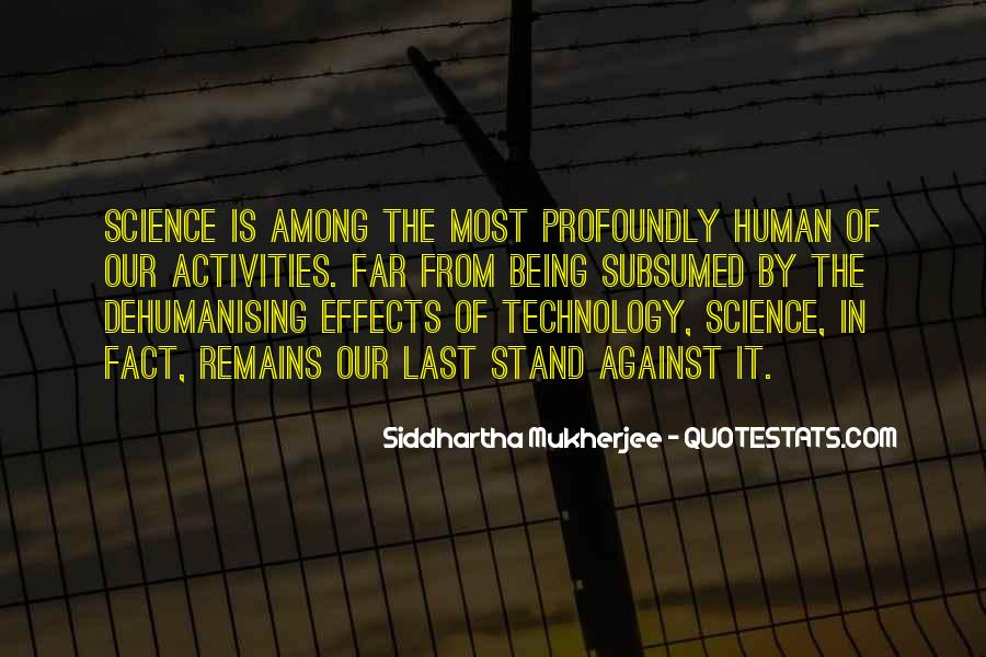 Quotes About Effects Of Technology #1131278