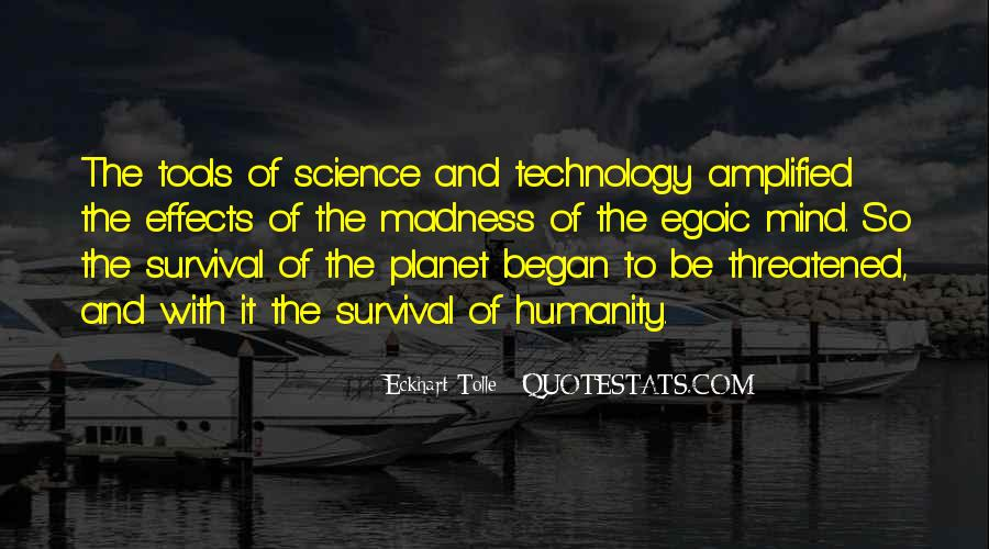 Quotes About Effects Of Technology #1178964
