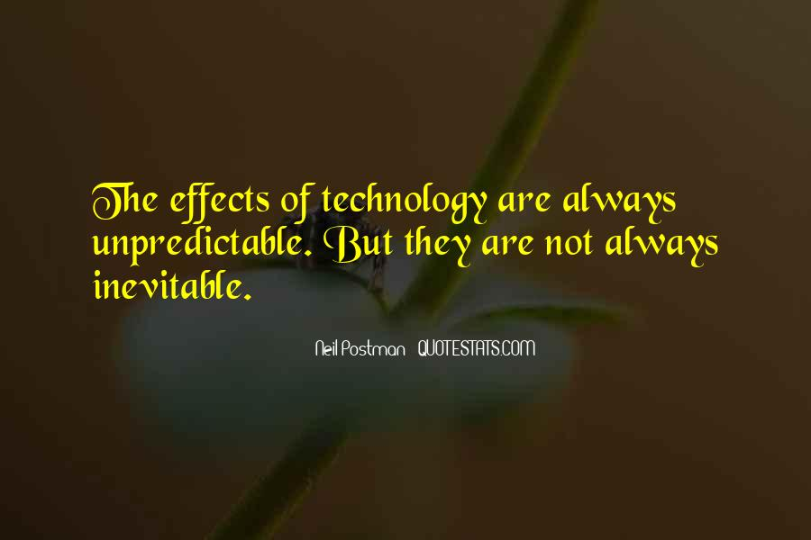 Quotes About Effects Of Technology #31414
