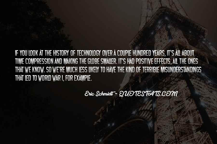 Quotes About Effects Of Technology #3617
