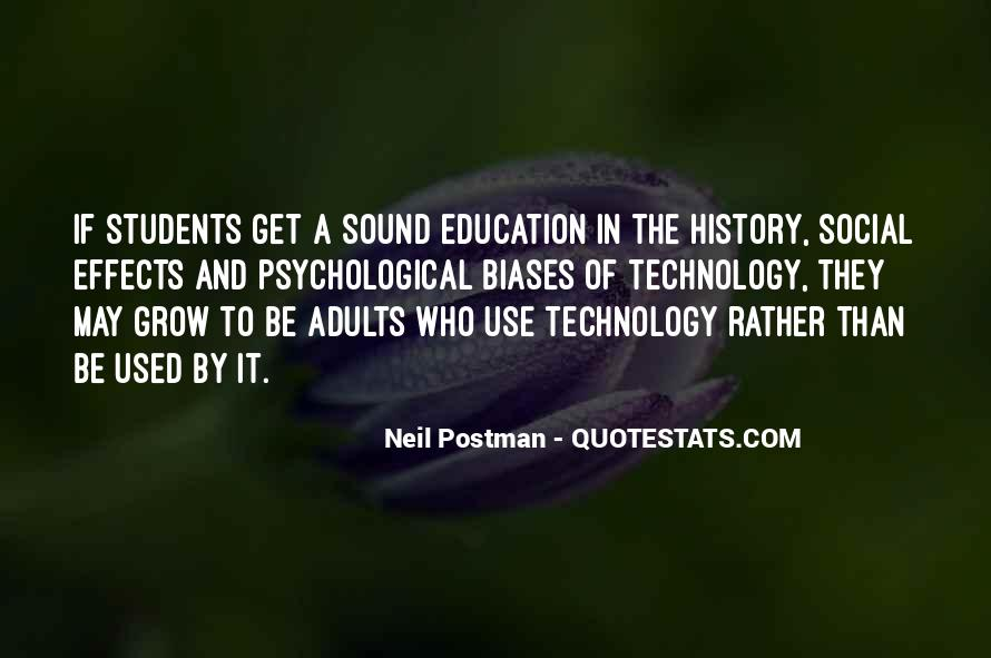 Quotes About Effects Of Technology #556847