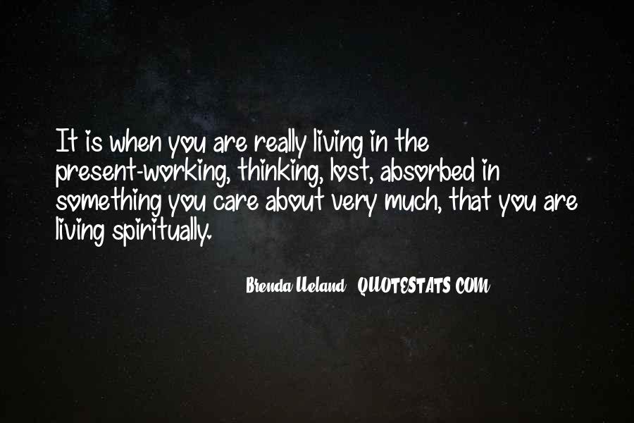 Quotes About Just Living In The Moment #115994