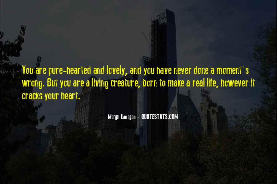 Quotes About Just Living In The Moment #21053