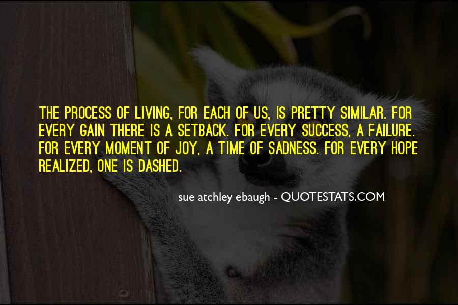 Quotes About Just Living In The Moment #82911