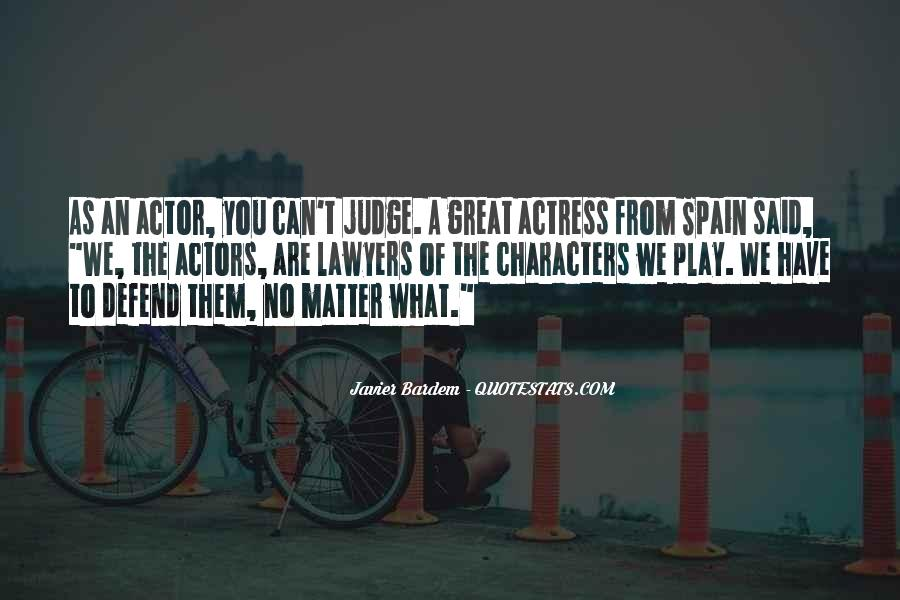 Quotes About Judging One's Character #1237351