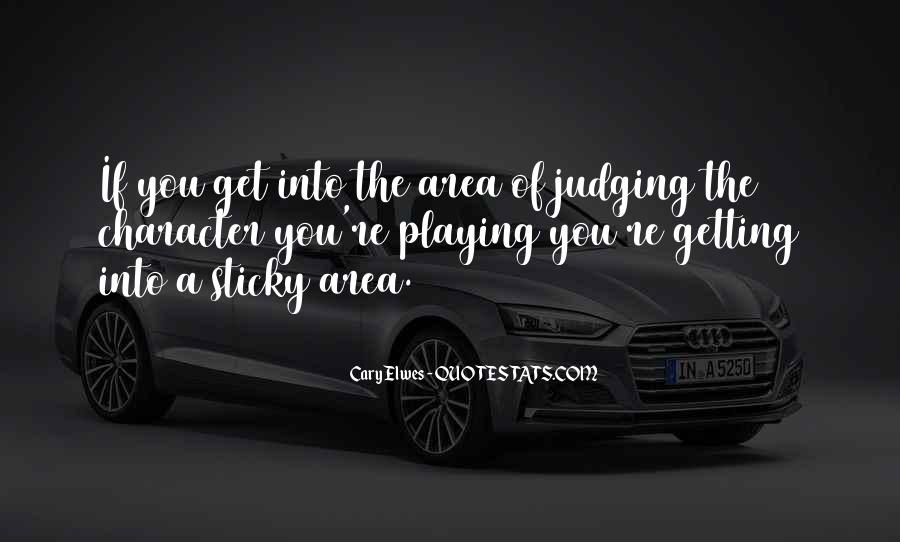Quotes About Judging One's Character #1337981