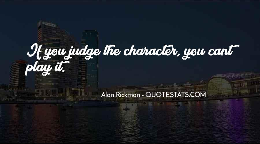 Quotes About Judging One's Character #659011