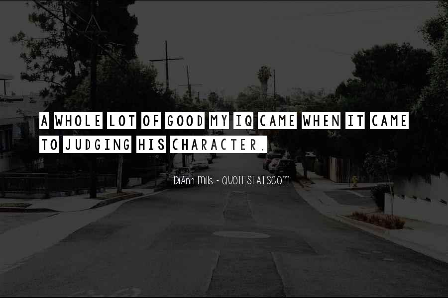 Quotes About Judging One's Character #7005