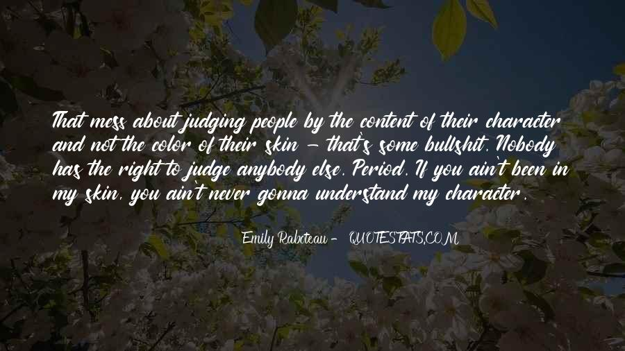 Quotes About Judging One's Character #748369