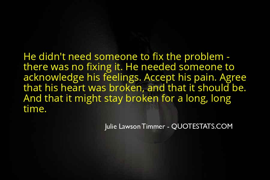Quotes About Fixing A Broken Heart #706092