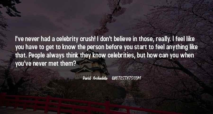 Quotes About Having A Crush On A Celebrity #1091098