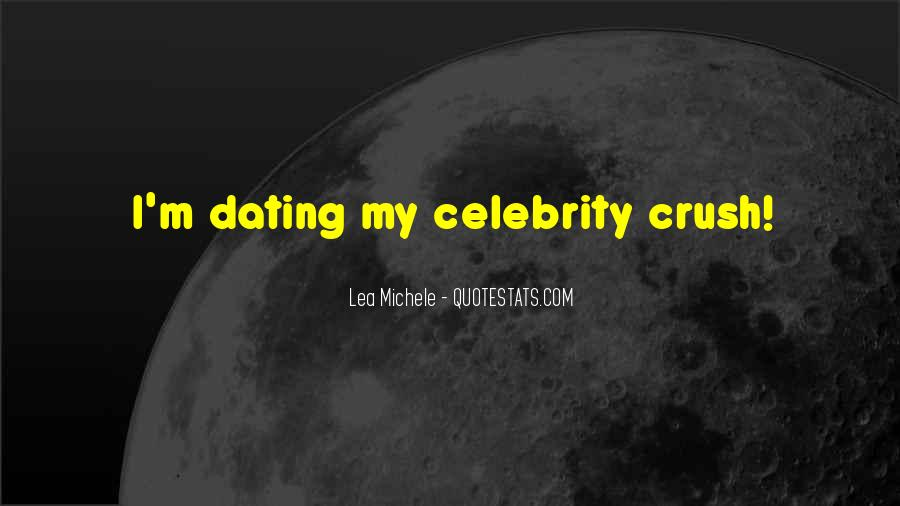 Quotes About Having A Crush On A Celebrity #204773