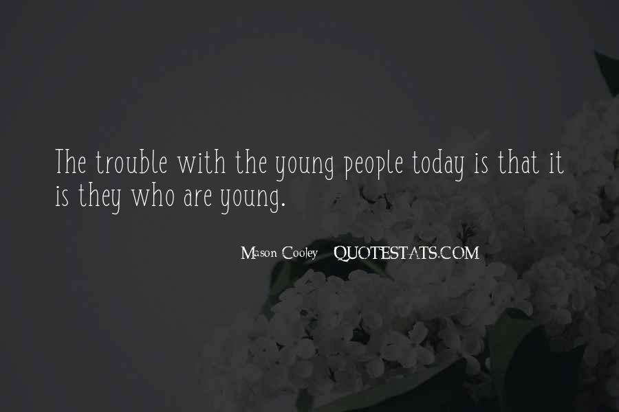 Quotes About The Youth #53538