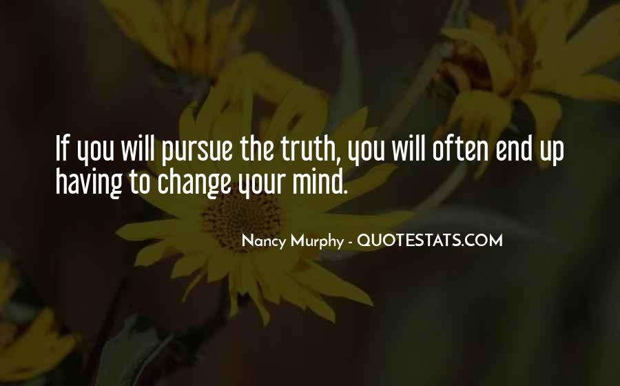 Quotes About Change Your Mind #145465