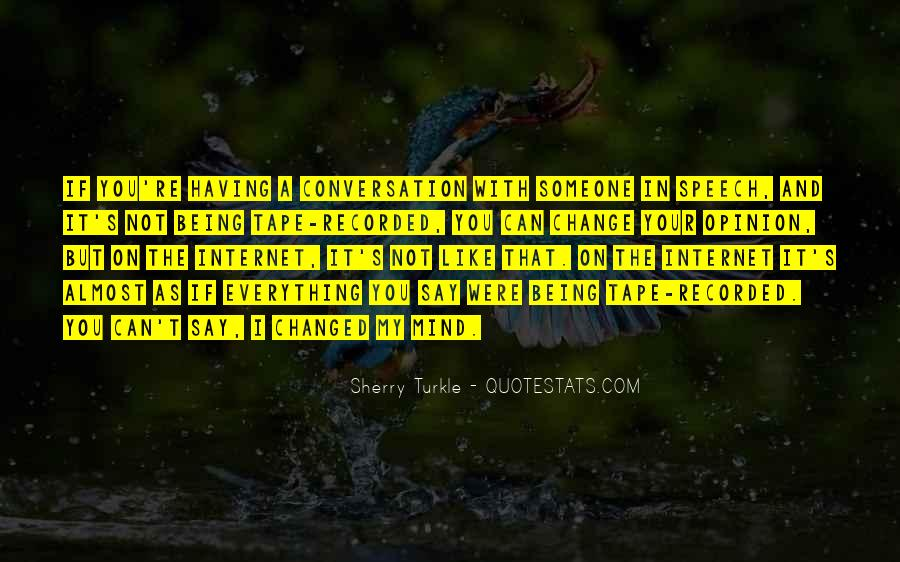 Quotes About Change Your Mind #152590