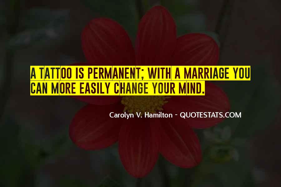 Quotes About Change Your Mind #182142