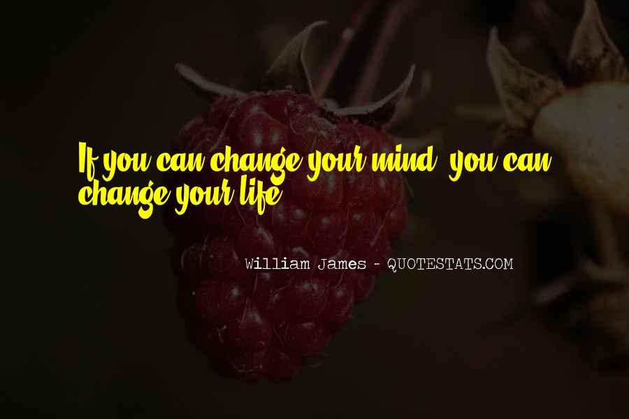 Quotes About Change Your Mind #207448